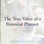 The True Value of a Financial Planner