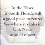In the News: Is South Florida still a good place to retire? See where it ranks in  U.S. News' annual report