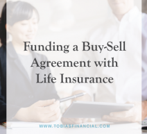 Funding a Buy-Sell Agreement with Life Insurance