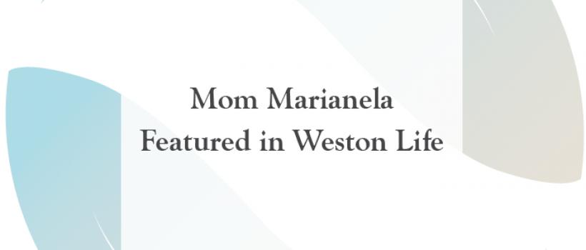 Mom Marianela Featured in Weston Life