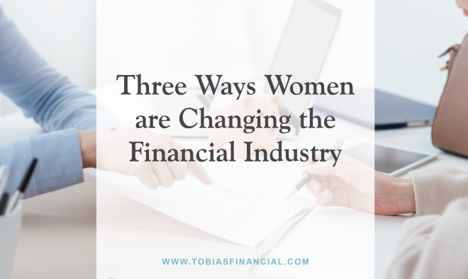 Three Ways Women are Changing the Financial Industry